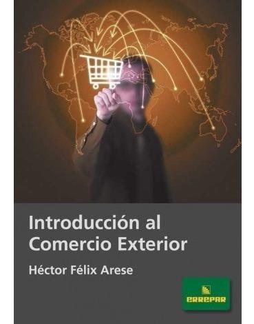 Introducción Al Comercio Exterior - Versión Ebook