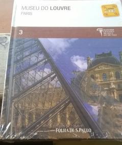 Museu Do Louvre - Col. Folha Grandes Museus Do Mundo 3