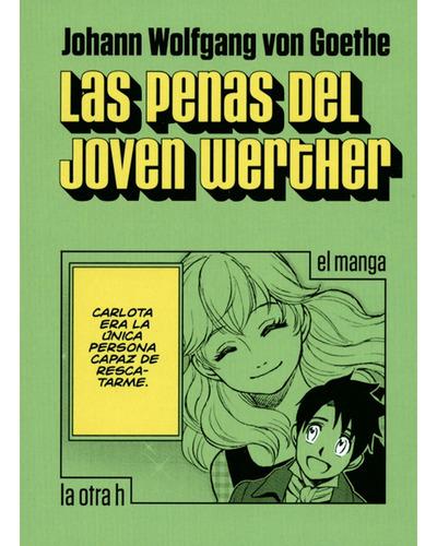 Imagen 1 de 1 de Las Penas Del Joven Werther - El Manga