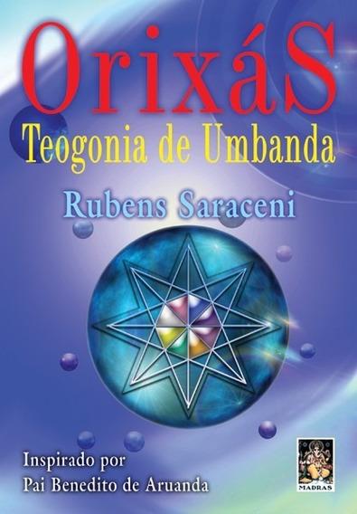 Livro - Orixás - Teogonia De Umbanda - Rubens Saraceni