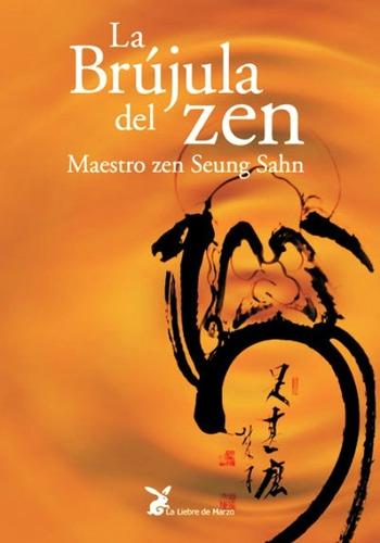 La Brujula Del Zen