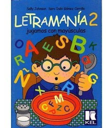 Letramanía 2 - Kel Ediciones