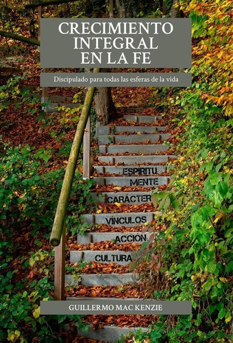 Imagen 1 de 3 de Crecimiento Integral En La Fe - Dr. Guillermo Mac Kenzie