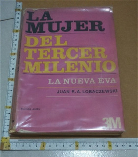 1053 La Mujer Del Tercer Milenio Juan R A Lobaczewski
