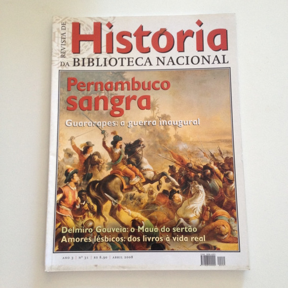 Revista De História Da Bn N31 Abril2008 Pernambuco Sangra C2