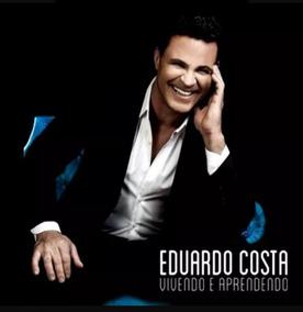 Cd Eduardo Costa Vivendo E Aprendendo