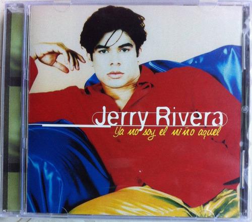Jerry Rivera. Ya No Soy El Niño Aquel. Cd Original, Nuevo