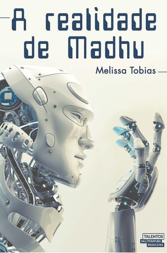A Realidade De Madhu (1ª Edição, De 2014)