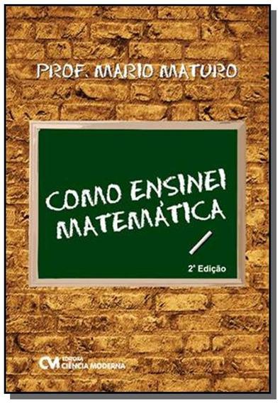 Como Ensinei Matematica
