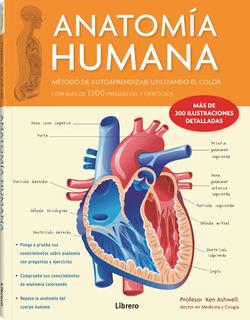 Anatomia Humana Corazon - Ken Ashwell