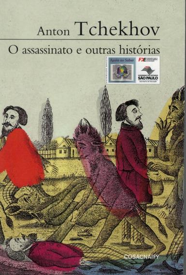 Livro O Assassinato E Outras Histórias - Anton Tchekhov