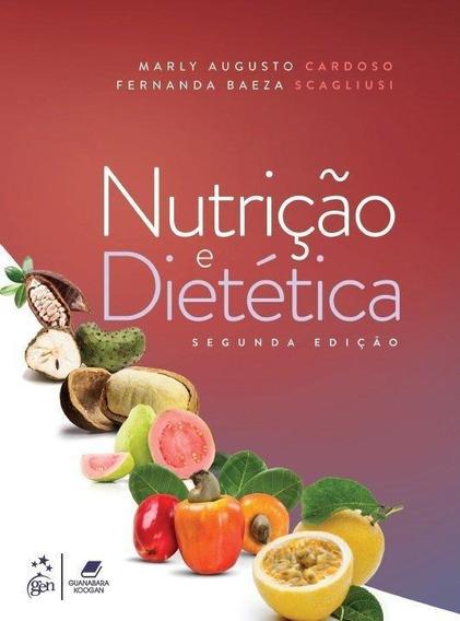 Nutrição E Dietética - 2ª Ed. 2019
