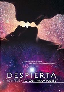 Despierta. Across The Universe : Beth Revis