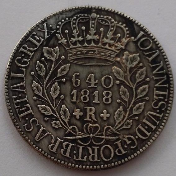 1 Réplica Patacão 640 Réis Anos 1695/1749/1790/1818/21/23/27