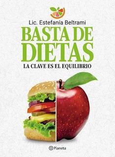 Basta De Dietas - Lic. Estefanía Beltrami
