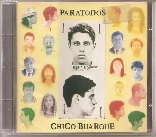 Chico Buarque, Paratodos - Cd