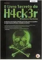 O Livro Secreto Do Hacker: Windows Hacki Tadeu Carmona