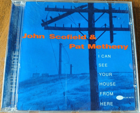 J. Scotfield & Pat Metheny - I Can See Your House From Here