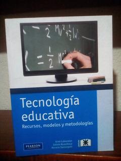 Cukierman Tecnología Educativa Recursos Modelos Metodologías