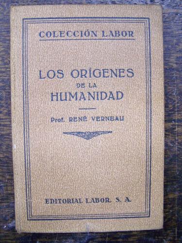 Los Origenes De La Humanidad * Prof. Rene Verneau *