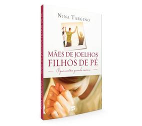 Livro, Mães De Joelhos