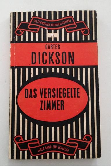 Das Versiegelte Zimmer - Carter Dickson - Em Alemão