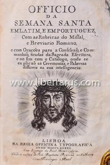 Antigo Raro - Missal - Officio Da Semana Santa - 1786