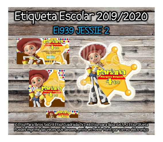Kit Imprimible Etiqueta Escolar E1939 Jessie Toy Story 2