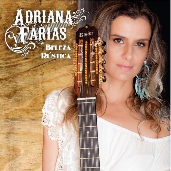 Cd Adriana Farias - Beleza Rústica