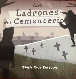 Los Ladrones Del Cementerio
