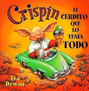 El Crispin Cerdito Que Lo Tenía Todo, Ted Dewan, Juventud