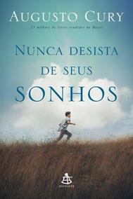 Audiobook - Nunca Desista De Seus Sonhos - Augusto Cury