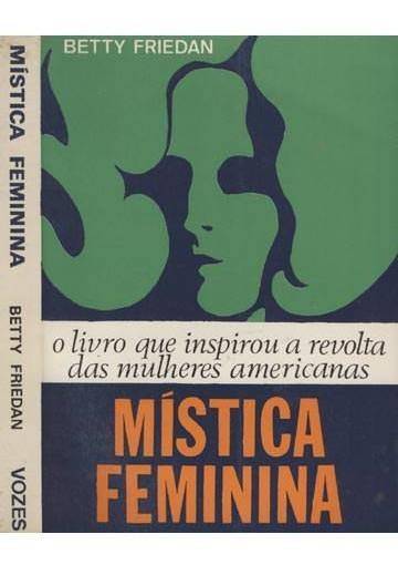 Mística Feminina Betty Friedan