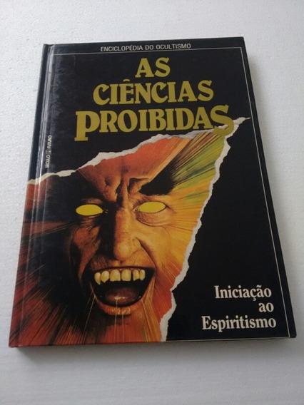 Livro As Ciências Proibidas Iniciação Espiritismo Volume 1