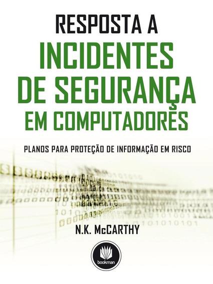 Resposta A Incidentes De Segurança Em Computadores - Planos