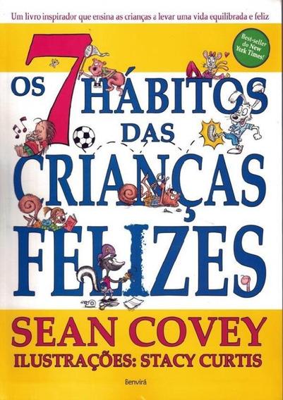 7 Habitos Das Criancas Felizes, Os