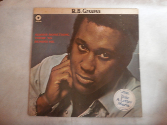 Lp R.b. Greaves - Always Something There To Remind Me, Vinil