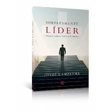 Livro Josué Campanhã - Simplesmente Líder:princ.prát.lider