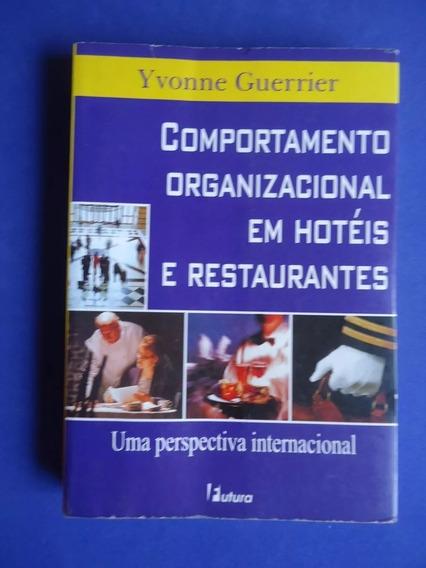 Livro: Comportamento Organizacional Em Hotéis E Restaurantes
