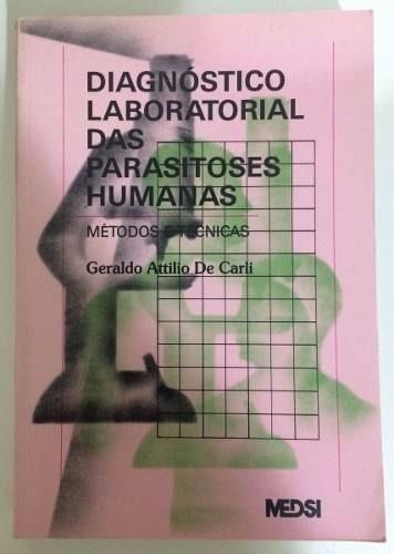 Diagnóstico Laboratorial Para As Parasitoses Humanas - Medsi