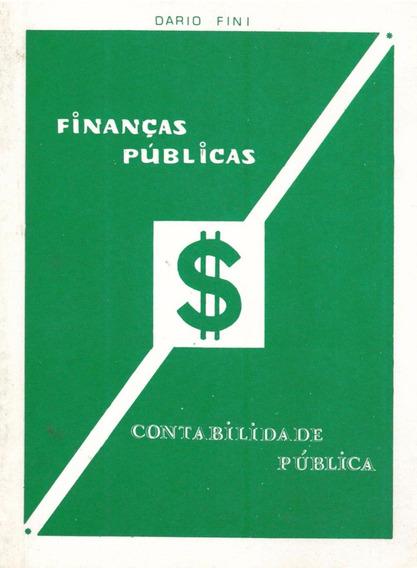 Finanças Publicas - Dario Fini - 4ª Edição- Pague Com Cartão
