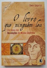 O Livro Que Ninguém Leu Em Busca Das Revoluções De Nicolau C