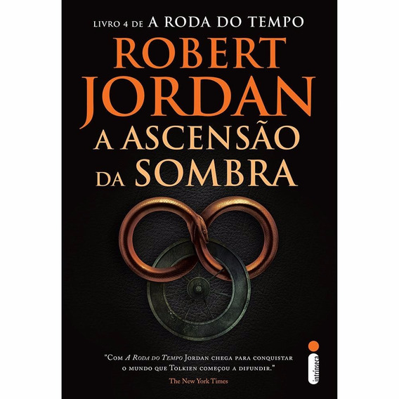 A Roda Do Tempo 4 - A Ascensão Da Sombra