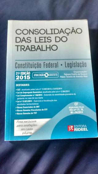 Consolidação Das Leis Trabalhistas - Clt & Cf