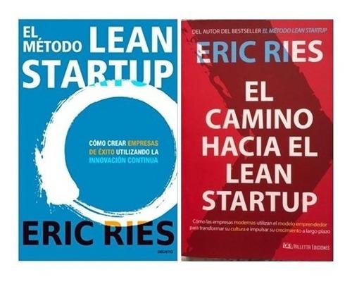 Pack Método + Camino Hacia Lean Startup (2 Libros) Eric Ries