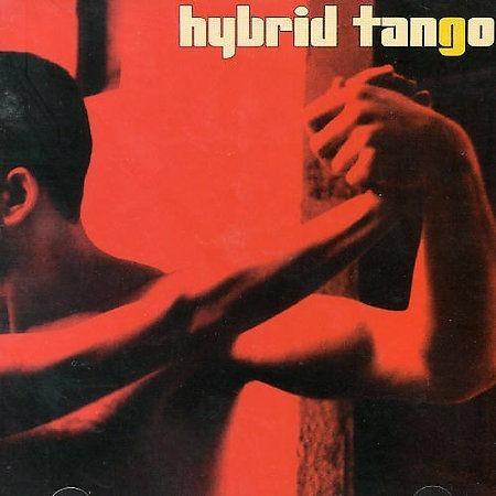 Cd Hybrid Tango - Hybrid Tango