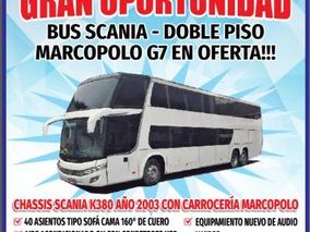Excelente Oportunidad: Scania Doble Piso Marcopolo G7