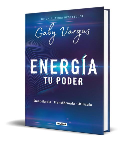 Libro Energía Tu Poder - Gaby Vargas