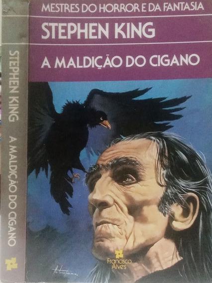 A Maldição Do Cigano Stephen King - Francisco Alves - 1989