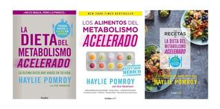 Pack Dieta Metabolismo Acelerado 3 Libros - Haylie Pomroy